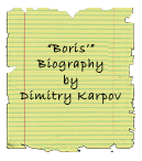 Boris'' Biography
