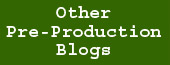 Other PreProduction Blogs